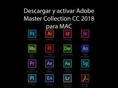 activar adobe master collection cc 2018 para mac